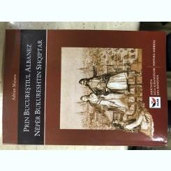 Prin Bucurestiul Albanez /Asociatia Liga Albanezilor Din romania - Adrian Majuru