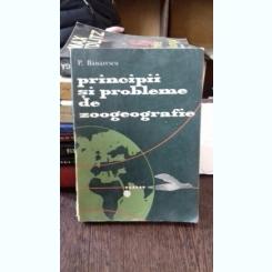 PRINCIPII SI PROBLEME DE ZOOGEOGRAFIE - P. BANARESCU