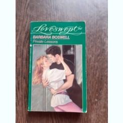 PRIVATE LESSONS - BARBARA BOSWELL  (CARTE IN LIMBA ENGLEZA)
