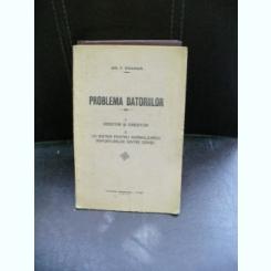PROBLEMA DATORIILOR - GR.T. COANDA