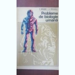 PROBLEME DE BIOLOGIE UMANA - V. SAHLEANU