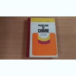 PROBLEME DE CHIMIE PENTRU CLASELE A-IX-A SI A-X-A- ST.ILIE- M.IONICA