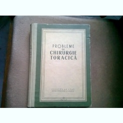 PROBLEME DE CHIRURGIE TORACICA - C. CARPINISAN
