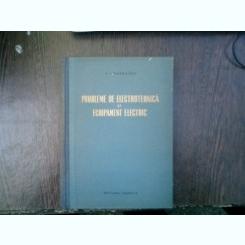 Probleme de electrotehnica si echipament electric - A. I. Raskatov