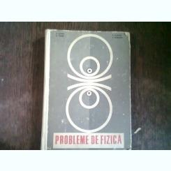 PROBLEME DE FIZICA PENTRU LICEE - C. MAICAN