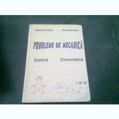 PROBLEME DE MECANICA - VALENTIN CEAUSU /NICOLAE ENESCU