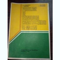 Probleme de tehnologia constructiilor de masini - Radulescu