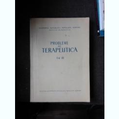 PROBLEME DE TERAPEUTICA VOL.III  (CU DEDICATIE)