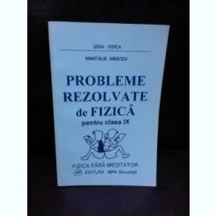 PROBLEME REZOLVATE DE FIZICA PENTRU CLASA A IX-A - ANATOLIE HRISTEV
