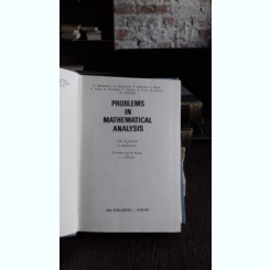PROBLEMS IN MATHEMATICAL ANALYSIS - B. DEMIDOVICH (PROBLEME DE ANALIZA MATEMATICA)
