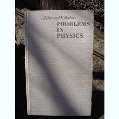 PROBLEMS IN PHYSICS - E. ZUBOV   (PROBLEME IN FIZICA)
