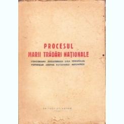 PROCESUL MARII TRADARI NATIONALE , STENOGRAMA DESBATERILOR DELA TRIBUNALUL POPORULUI ASUPRA GUVERNULUI ANTONESCU