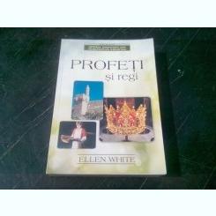 PROFETI SI REGI - ELLEN G.WHITE