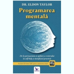 Programarea mentala-Dr.Eldon Taylor, include CD