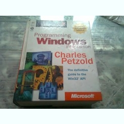 PROGRAMMING WINDOWS - CHARLES PETZOLD  9CARTE IN LIMBA ENGLEZA)