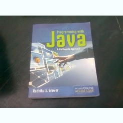PROGRAMMING WITH JAVA - RADHIKA S. GROVER  (TEXT IN LIMBA ENGLEZA)