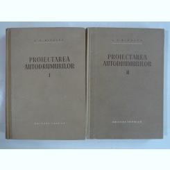 PROIECTAREA AUTODRUMURILOR - A.K. BIRULEA   2 VOLUME