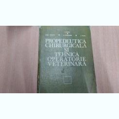 PROPEDEUTICA CHIRURGICALA SI TEHN ICA OPERATORIE VETERINARA