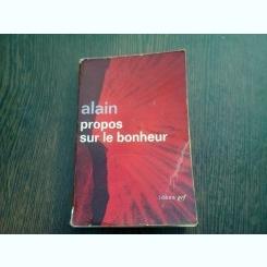 PROPOS SUR LE BONHEUR - ALAIN  (CARTE IN LIMBA FRANCEZA)