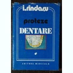 PROTEZE DENTARE - I.RINDASU VOL I