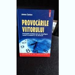 PROVOCARILE VIITORULUI - JAMES CANTON