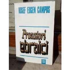 PROZATORI EBRAICI , IOSEF EUGEN CAMPUS