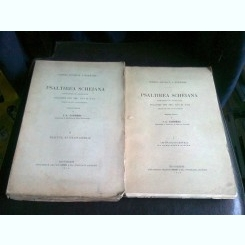 PSALTIREA SCHEIANA - EDITIE CRITICA DE I.A. CANDREA  2 VOLUME