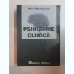 PSIHIATRIE CLINICA DE DAN PRELIPCEANU