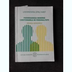 PSIHODIAGNOZA MODERNA, CHESTIONARELE DE PERSONALITATE - MIHAELA MINULESCU