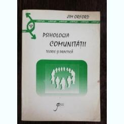 PSIHOLOGIA COMUNITATII / TEORIE SI PRACTICA - JIM ORFORD