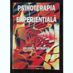 PSIHOLOGIA EXPERENTIALA - IOANDA MITROFAN