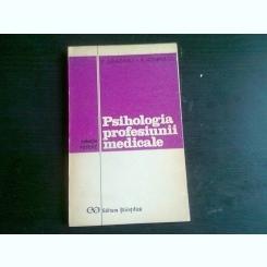 PSIHOLOGIA PROFESIUNII MEDICALE - V. SAHLEANU