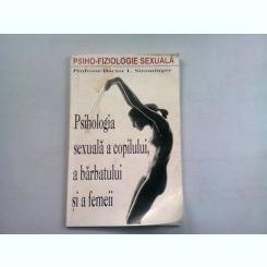 PSIHOLOGIA SEXUALA A COPILULUI, A BARBATULUI SI A FEMEII - L. STROMINGER