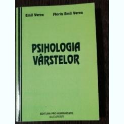 PSIHOLOGIA VARSTELOR - EMIL VERZA/ FLORIN EMIL VERZA