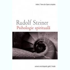 PSIHOLOGIE SPIRITUALA - RUDOLF STEINER