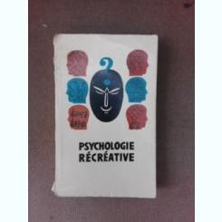 Psychologie recreative - C. Platonov  (carte in limba franceza)