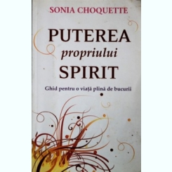 PUTEREA PROPRIULUI SPIRIT, SONIA CHOQUETTE