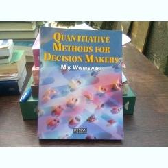 Quantitative methods for decision makers - Mik Wisniewski  (Metode cantitative pentru factorii de decizie)
