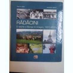 RADACINI, O ISTORIE A BORSEI IN IMAGINI, 1911-2011 - TINUTA GREC