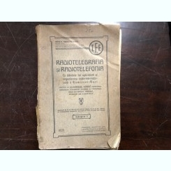 RADIOTELEGRAFIA SI RADIOTELEFONIA DE MAIOR N. TIBERIU PETRESCU ,1923