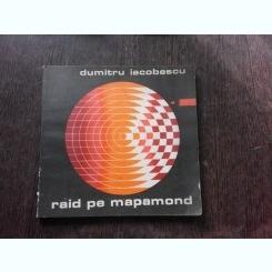 RAID PE MAPAMOND - DUMITRU IACOBESCU  (JOCURI SI CUVINTE INCRUCISATE)