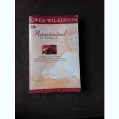 RAMANAND IN PUTEREA SA - GWEN WILKERSON