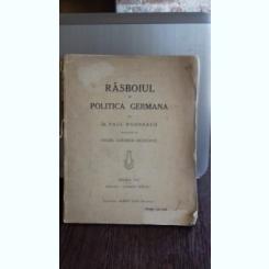 RASBOIUL SI POLITICA GERMANA - PAUL ROHRBACH