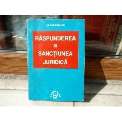 Raspunderea si sanctiunea juridica , Dr. Lidia Barac , 1997