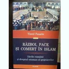RAZBOI,PACE SI COMERT IN ISLAM,VIOREL PANAITE