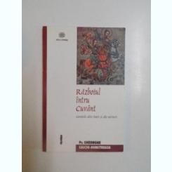 RAZBOIU INTRU CUVANT - GHEORGHE CALCIU DUMITREASA
