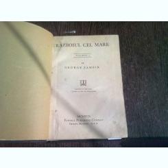 RAZBOIUL CEL MARE - GEORGE ZAMFIR  VOL.I