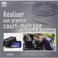 REALISER SON PREMIER COURT-METRAGE - CHRIS PATMORE   (CARTE IN LIMBA FRANCEZA)