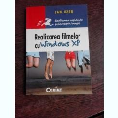 REALIZAREA FILMELOR CU WINDOWS XP - JAN OZER