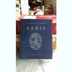 REBIS - SERBAN FOARTA